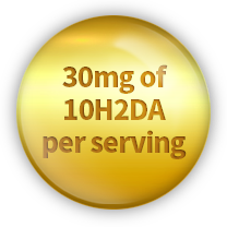 30mg of 10H2DA per serving